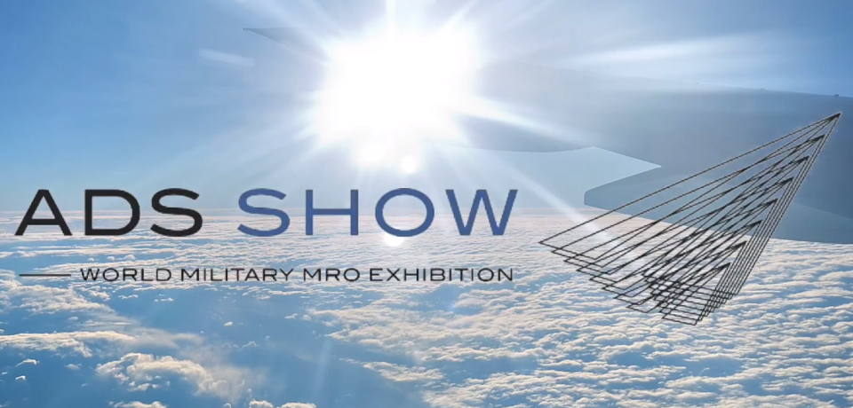 ADS Show 2018 - World Militari MRO Exhibition